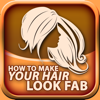 How to Make Your Hair Look Fab 2017 - Free
