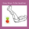Easy way to be healthier easy help