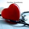 Cardiac Anesthesia Basics-Clinical Practice