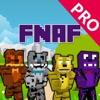 FNAF Skins Pro - Skins for Minecraft PE Edition