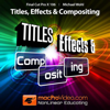 Final Cut Pro X Title,Effects & Compositing Course