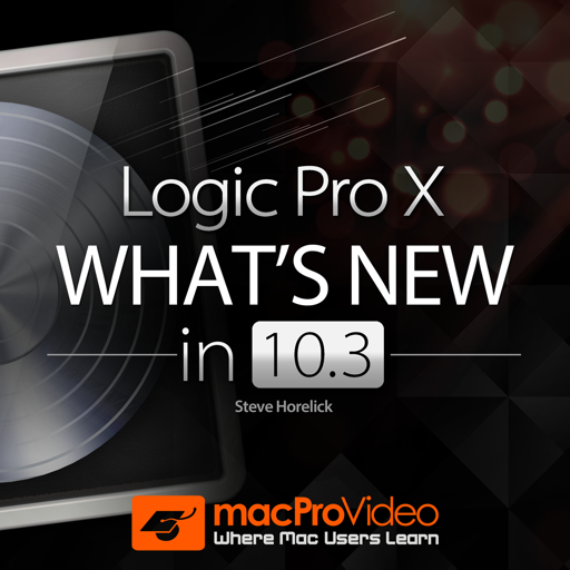 Course For What's New In Logic Pro X 10.3