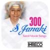 300 S Janaki Tamil Movie Songs