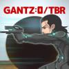 GANTZ:O/TBR ガンツ:オー/タップ・バトル・ロワイアル