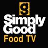 Simply Good Food TV & Recipes