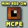 Mini Addons for Minecraft - Pocket Edition PE