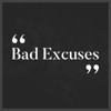 Bad Excuses Wiki