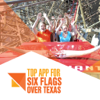 Top App for Six Flags Over Texas Wiki