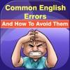 Erreurs communs anglais - Améliorez votre anglais