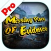 Missing Piece of Evidence Pro