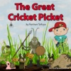 The Great Cricket Picket