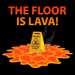 Floor is Lava Challenge