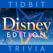 Tidbit Trivia - Disney Edition