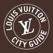 LOUIS VUITTON CITY GUIDE
