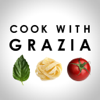 Cook With Grazia: Quick Italian Recipes