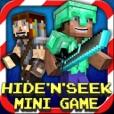 Hide N Seek : Mini Multiplayer Game
