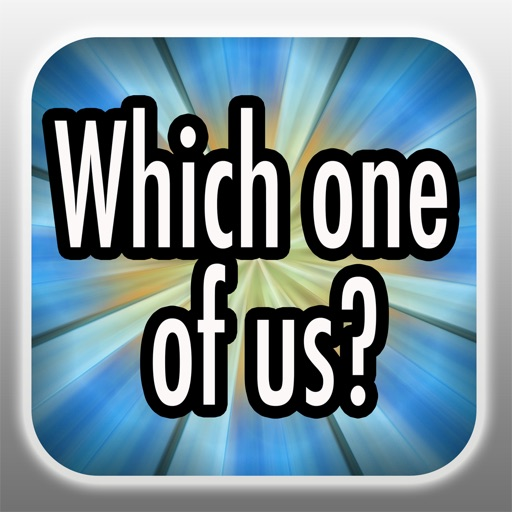 Which one of us - Fun social game 4 friends, couple, pre party iOS App
