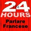 In 24 Ore - Imparare a Parlare Francese