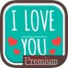 Ich liebe dich Liebessprüche - Premium