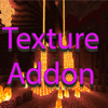 Texture Pack Addons for Minecraft PE