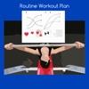 Routine workout plan