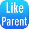 Like Parent Original