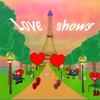 Love shows