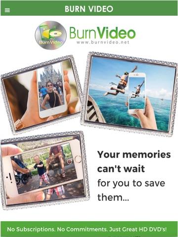Burn Video -Memories Delivered screenshot 1