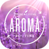 Aroma Routine − 日々使うア...