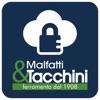 Malfatti&Tacchini since 1908