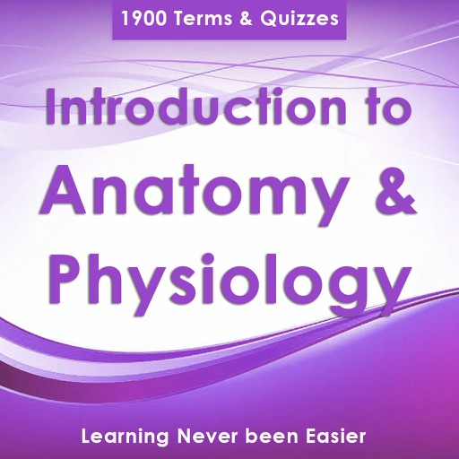 Introduction to Anatomy & Physiology : 1900 Quiz & Study Notes iOS App