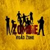 Zombie Road Zone zombie road