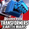 Guide for Transformers: Earth Wars