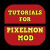 Tutorials for Pixelmon Mod for Minecraft