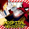 HOSPITAL - NEW DOCTOR: Survival Mini Block Game with Multiplayer