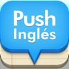 PUSH  Inglés <¡La mejor aplicación para aprender vocablos en inglés!>