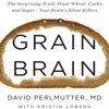 Grain Brain: Practical Guide Cards with Key Insights and Daily Inspiration