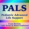 Pediatric Advanced Life Support (PALS) 2300 Flashcards, Terms & Exam Prep