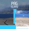 Pag Island Tourism Guide