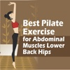 Best Pilate Exercise for Abdominal Muscles Lower Back Hips