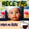 Recetas para mi bebe