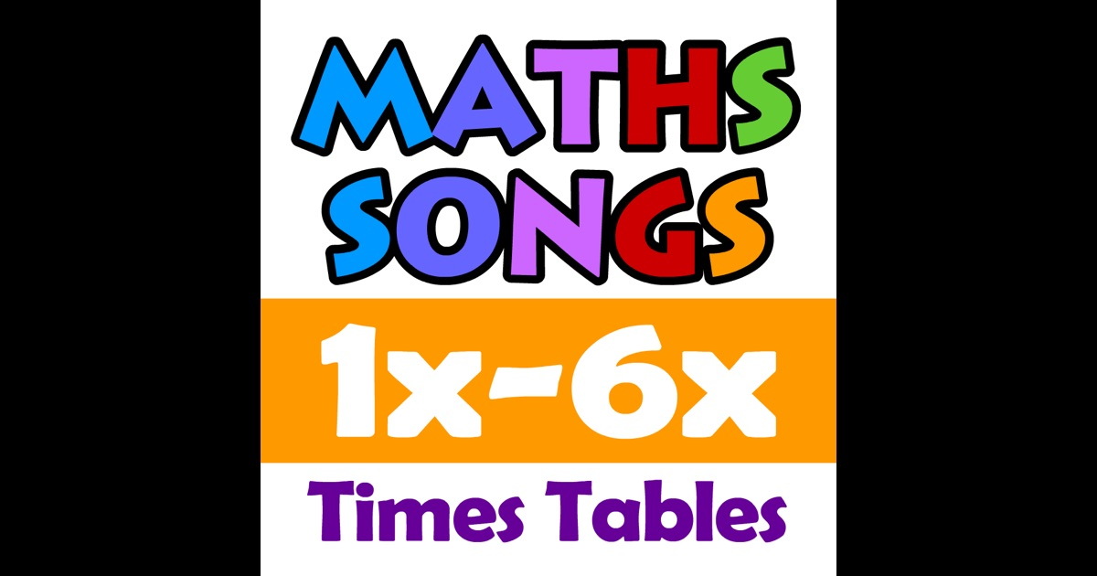 Maths songs times tables 1x 6x hd on the app store for 12 times table song