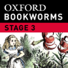 Through the Looking-Glass: Oxford Bookworms Stage 3 Reader (for iPad)