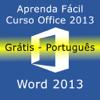 Tutorial for Word 2013 HD Grátis Português