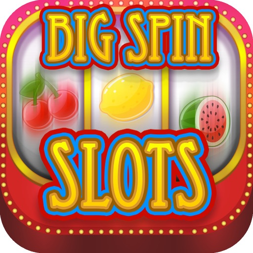 Big Spin Slots Casino HD - Deluxe Casino Slot Machines with Premier Las Vegas Casino Style Graphics, High Cash Bonus, Huge Cash Prizes and Win Big Jackpot ! iOS App