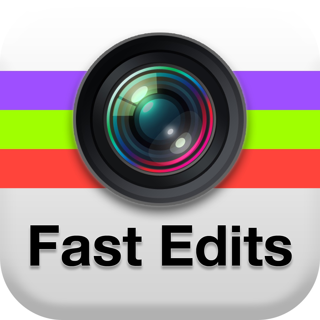 Fast Edits - Make and Create Fast Quick Edit for Your Photos w/ Image Effect & Editing Effects