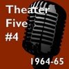 Theater Five 1964-65 #4