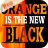 Trivia for Orange is the New Black Fans - TV Drama iPhone & iPad App Pro black