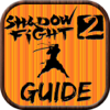 Guide for Shadow Fight 2 - All New Level Video,Tips,Walkthrough Guide