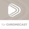 Media Center for Chromecast